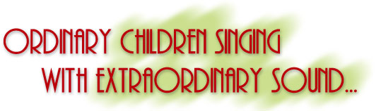 Ordinary Children Singing with Extraordinary Sound...